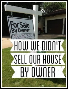 How We Didn't Sell Our House By Owner