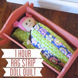 1 Hour Rag Strip Doll Quilt