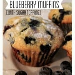 Grandma Jan's Blueberry Muffins with Sugar Topping