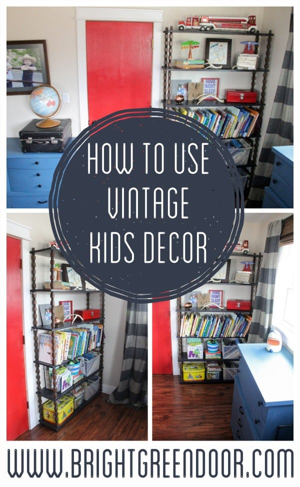 How to Use Vintage Kids Decor