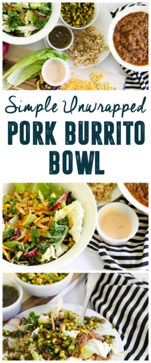 Simple Unwrapped Pork Burrito Bowl