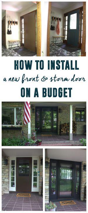 Install new front door and storm door