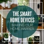 Smart Home Devices Making Our Home Happier