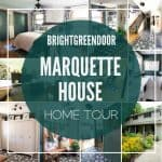 Marquette House Home Tour